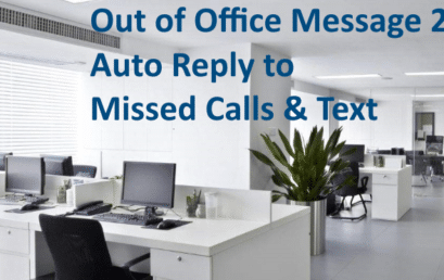 Best Out of Office Message 2021 – Auto Reply to Missed Calls & Text